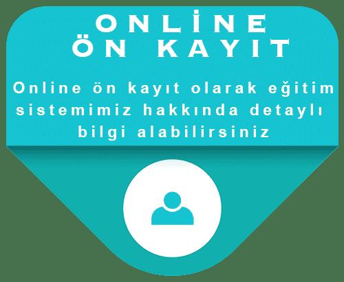 Online Ön Kayıt OL